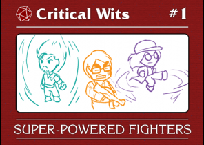 Episode 1: Super-powered Fighters