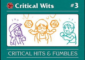 Episode 3: Critical Hits & Fumbles