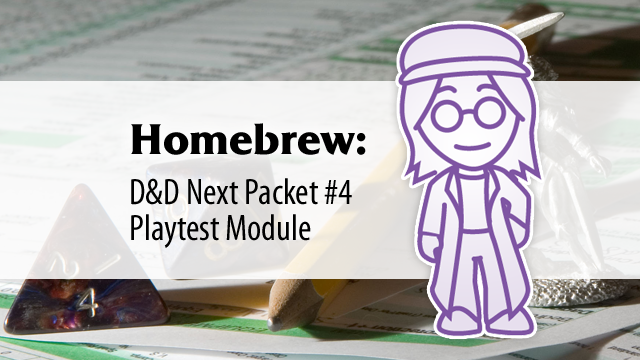 Homebrew: D&D Next Playtest #4 Module