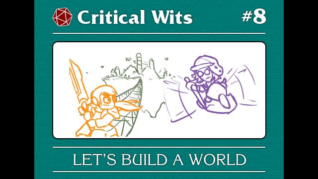 Episode 8: Let's Build a World