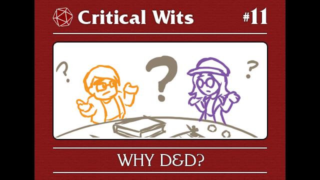 Episode 11: Why D&D?