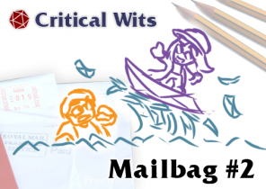 Mail Bag and Feedback Episode 2